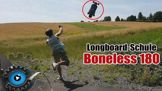 Longboard-Schule #7 - Boneless 180 - Longboard Trick für Anfänger [Deuts...