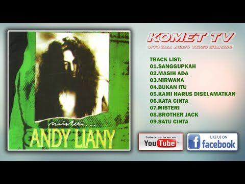Andy Liany Misteri Full Album Youtube Cinta Youtube