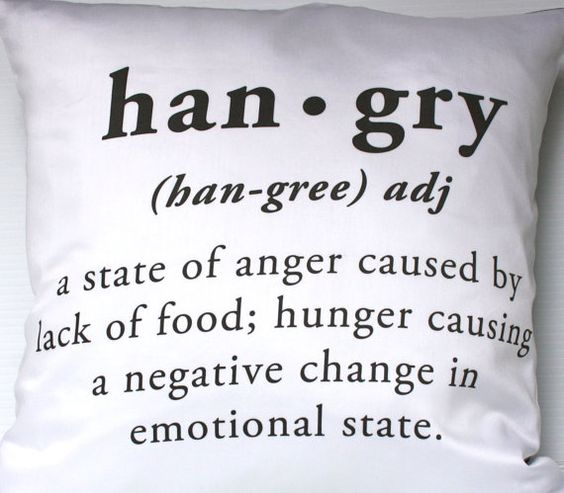Do you get hangry? When those blood sugar levels drop and the crankiness rises you are hangry!