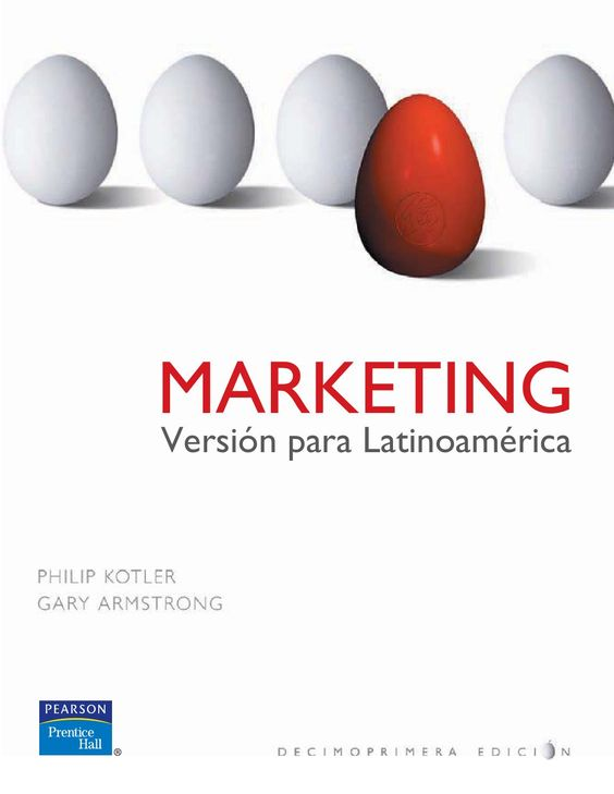 Marketing, Versión para Latinoamérica - Philip Kotler y Gary Armstrong