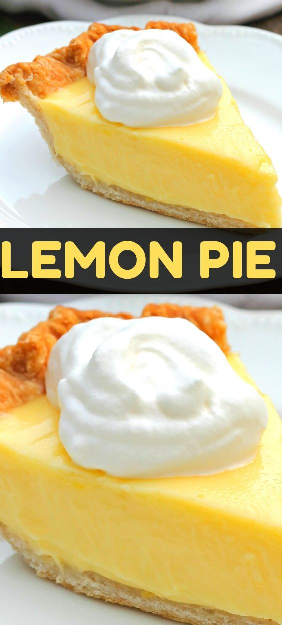 Sour Cream Lemon Pie Yummy Food Dessert Lemon Pie Best Dessert Recipes