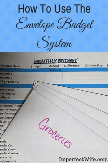 How To Use The Envelope Budget System - Imperfect Wife
