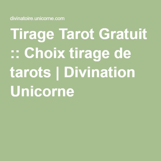 Tirage Tarot Gratuit :: Choix tirage de tarots | Divination Unicorne