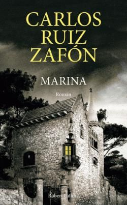 Critiques, citations, extraits de Marina de Carlos Ruiz Zafón. Allez savoir pourquoi moi, j'entamais ce Marina, forte d'une bienveill...