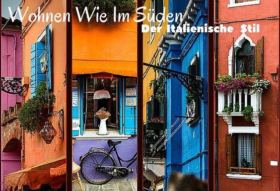 Wohnen wie im Süden - der italienische Stil http://lelife.de/2016/09/wohnen-wie-im-sueden-der-italienische-stil/ #Wohnen #Italien #Süden #Wohnstil #LeLiFe