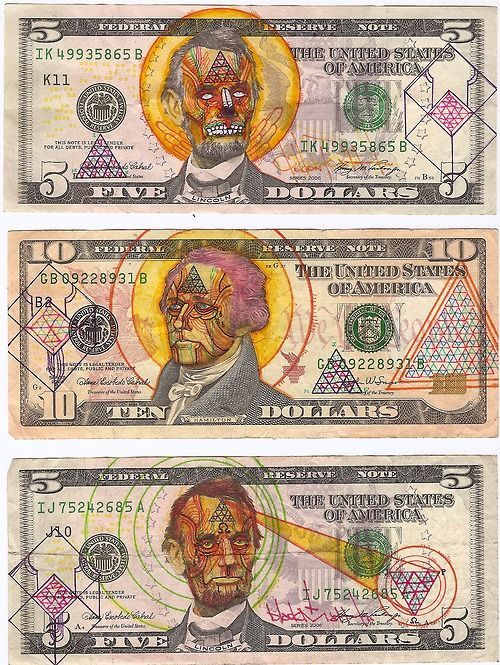 The lesson: If you're going to deface money, go big time and put some alien-egypto symbology in there to take it next level.: