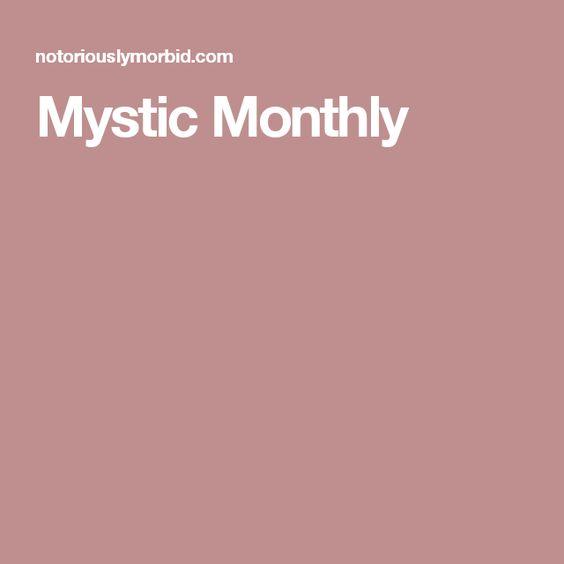 Mystic Monthly