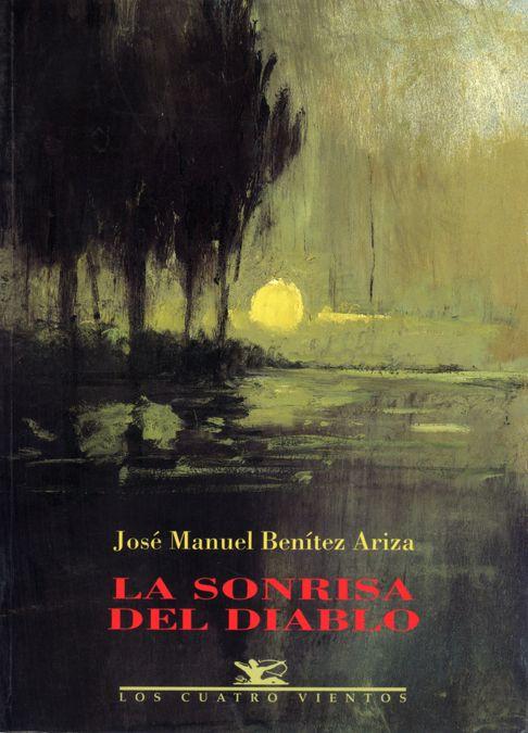 La sonrisa del diablo / José Manuel Benítez Ariza http://fama.us.es/record=b2679715~S5*spi