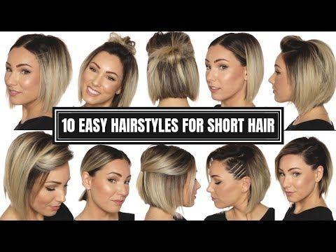 10 Easy Hairstyles For Short Hair Chloe Brown Youtube Short Hair Styles Easy Easy Hairstyles Short Hair Styles