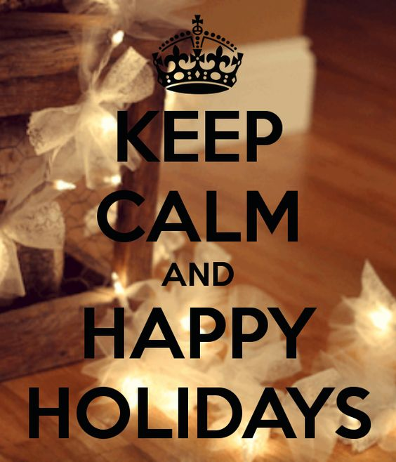 KEEP CALM AND HAPPY HOLIDAYS - KEEP CALM AND CARRY ON Image Generator - brought to you by the Ministry of Information