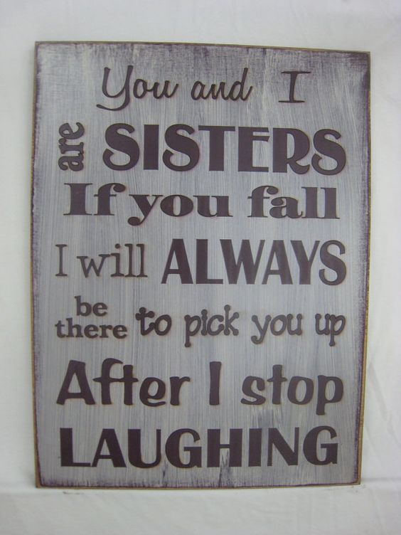 I Will Always Love You Funny Quotes : ... funny hilarious you are my love it quotes closer funny sister quotes