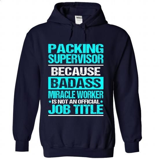 PACKING-SUPERVISOR - Badass - #lace sweatshirt #sweater refashion. BUY NOW => https://www.sunfrog.com/No-Category/PACKING-SUPERVISOR--Badass-3713-NavyBlue-Hoodie.html?68278