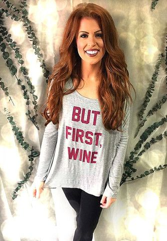 $24 But First, Wine! #boutique #shopcocosonline #lookswelove #ootd