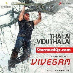 Vivegam Songs Starmusiq Mp3 Songs Free Download In Starmusiqz Com Vivegam Tamiltune 123musiq Download Ajith Kumar Vivegam Movie Songs Songs Mp3 Song Download