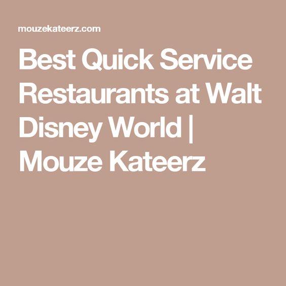 Best Quick Service Restaurants at Walt Disney World | Mouze Kateerz