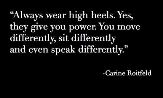 High Heels gives you power.