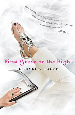 First Grave on the Right (Charley Davidson #1) - Darynda Jones: