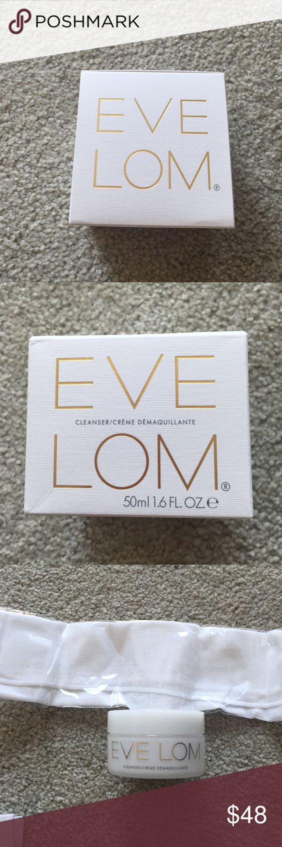 Eve lom cleanser Eve lom cleanser. Never been used. Comes with mutton cloth in original box. 1.6 oz Makeup