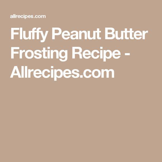 Fluffy Peanut Butter Frosting Recipe - Allrecipes.com