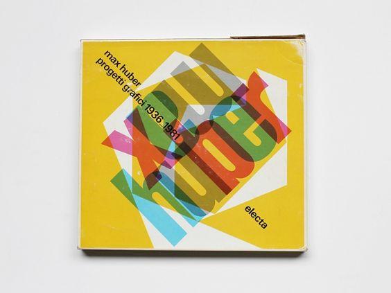 Max Huber Progetti Grafici 1936–1981, 1982