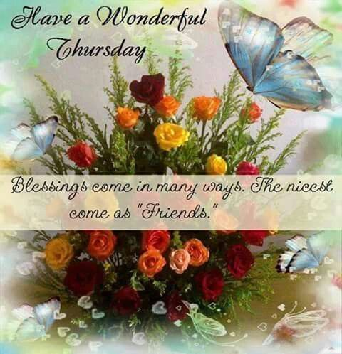 Blessings Have A Wonderful Thursday:
