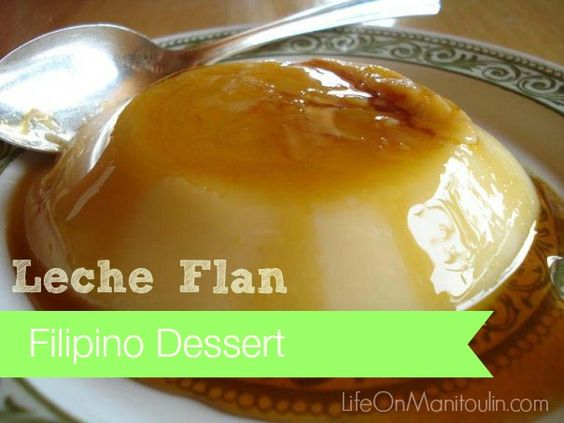 #Filipino Leche Flan Recipe #LMDConnector - Life on Manitoulin