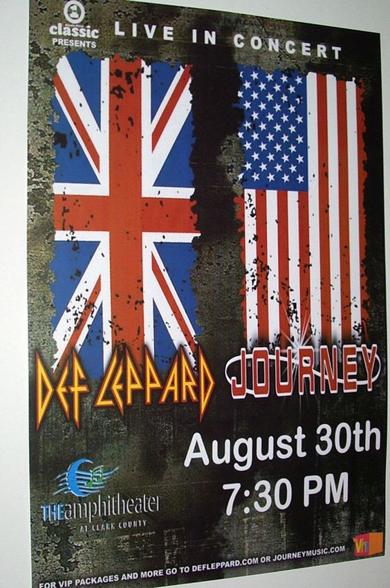 Def Leppard and Journey together-that would have been amazing to see.