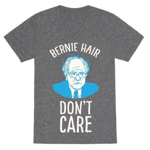 MEDIUM- Bernie Hair Don't Care | T-Shirts, Tank Tops, Sweatshirts and Hoodies | HUMAN