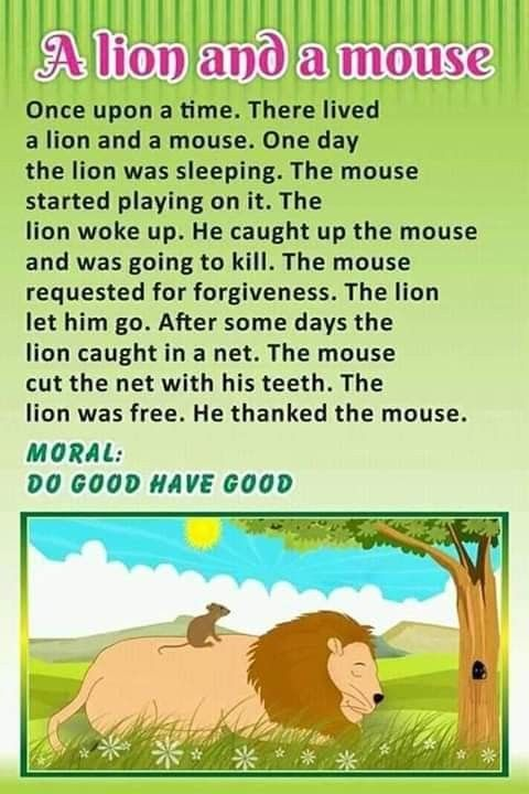 Today I tell you a story. My story is on a lion and a mouse ...