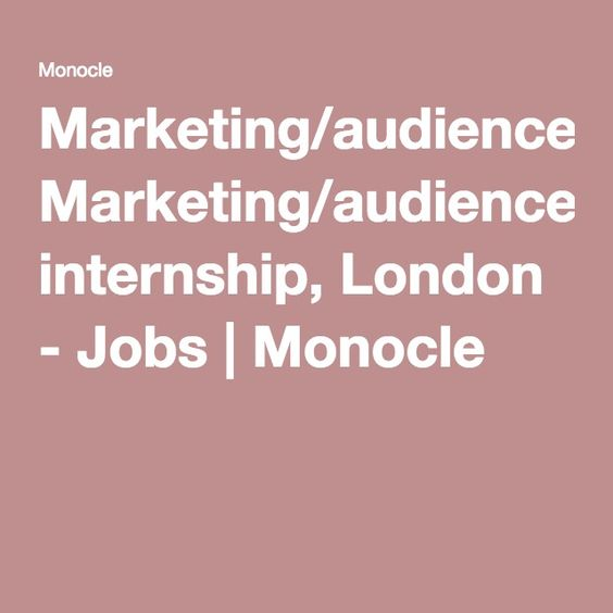 Marketing/audience-development internship, London - Jobs | Monocle