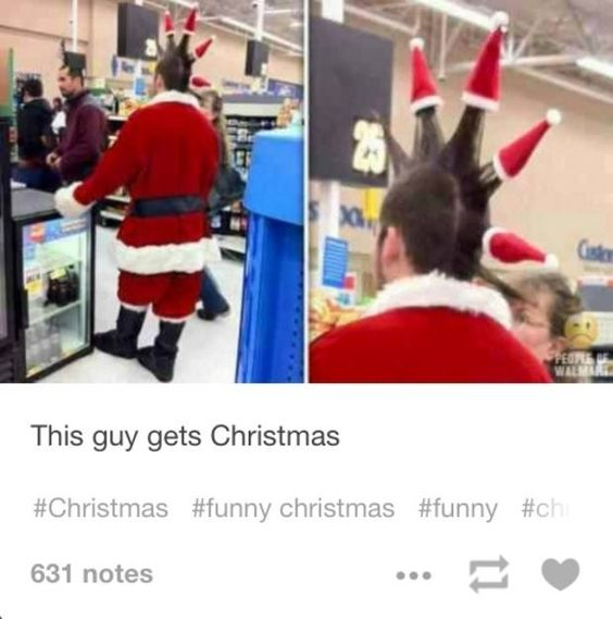 This guy, who is a Christmas idol: | Community Post: 26 Fucking Funny Christmas Tumblr Posts Guaranteed To Make You Laugh: