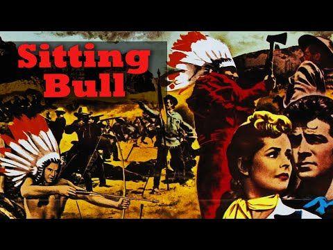 Sitting Bull Film Complet En Francais Western Action 1954 Dale Robertson Youtube En 2021 Films Complets Film Complet En Francais Sitting Bull