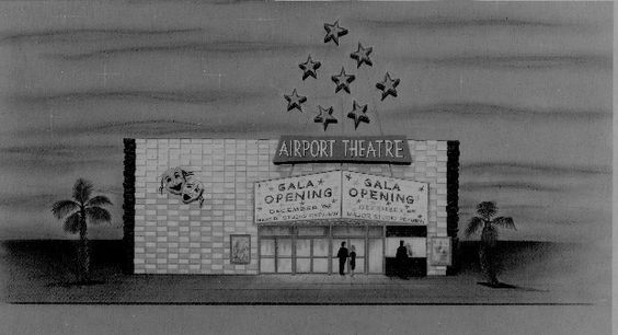 Airport theater on Roscoe Blvd across from the Van Nuys Airport in Van Nuys.