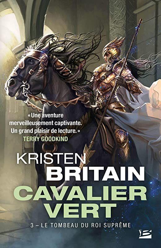 Free Download Le Tombeau Du Roi Supreme Cavalier Vert T3 De Kristen Britain Reading Ebook Free Reading