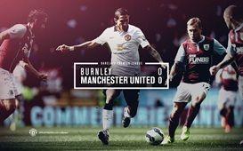 Barclays Premier League Match 3 : Burnley 0-0 MU 30 August 2014 - Turf Moor