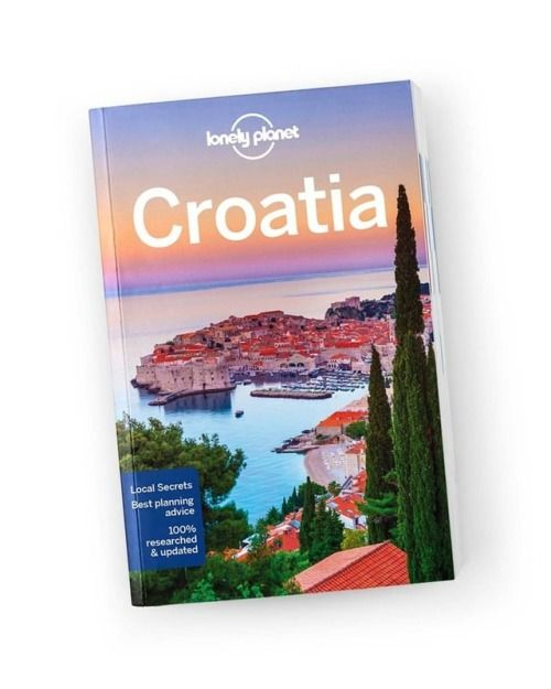 Croatia Pdf Lonely Planet Download Intelligent Unbiased Travel Advice Directly To Your Phone Croatia Zagreb Zadar Lonely Planet Travel Travel Advice
