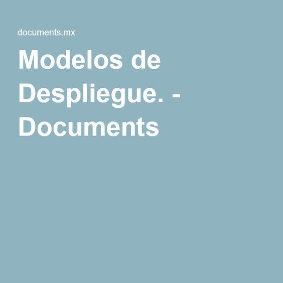Modelos de Despliegue. - Documents