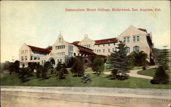 Immaculate Heart College | Immaculate Heart College, Hollywood Los Angeles California
