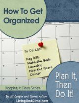 How To Get Organized: Plan It Then Do It