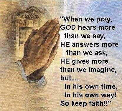 When We Pray GOD Answers Prayers The Way They Are