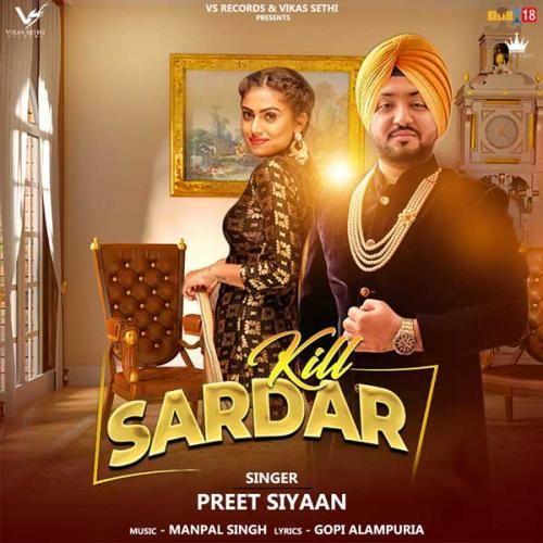 Kill Sardar Preet Siyaan Djpunjab In Download At Http Djpunjab In Single Tracks Kill Sardar Preet Siyaan Mp3 Songs Yptpr Mp3 Song Download Mp3 Song Songs