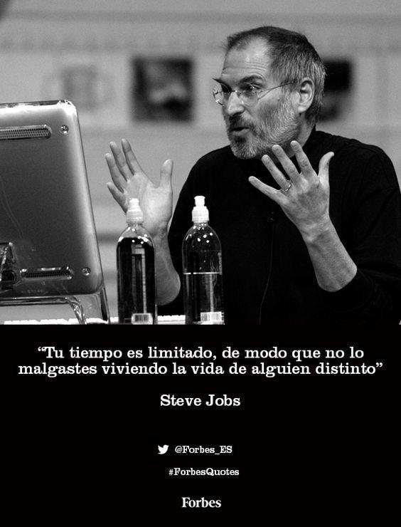 """""""Tu tiempo es limitado, de modo que no lo malgaste viviendo la vida de alguien distinto"""" Steve Jobs #ForbesQuotes"""