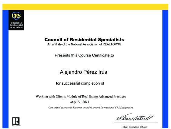 2011 Curso CRS REAP Modulo D Superado con Certificado de Titulacion en Formacion Inmobiliarias Alejandro Perez Irus AlejandroPI Realtors USA Agentes Inmobiliarios