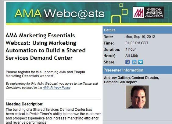 AMA Marketing Essentials Webcast: Using Marketing Automation to Build a Shared Services Demand Center #marketingautomation