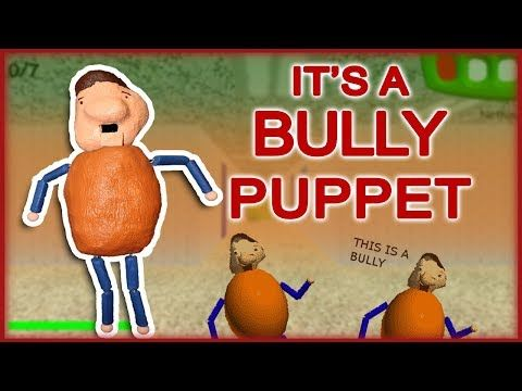 How To Make It S A Bully Puppet Baldi S Basics Youtube With