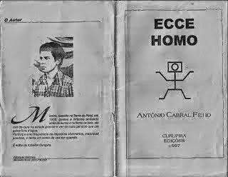 ECCE HOMO: ECCE HOMO - POESIA * Antonio Cabral Filho - Rj