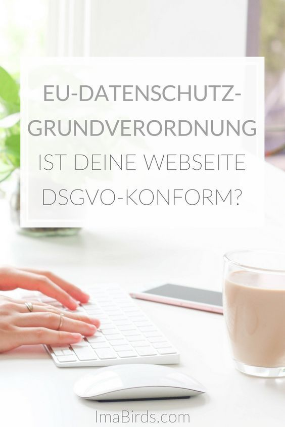 Eu Datenschutz Grundverordnung Ist Deine Webseite Dsgvo Konform Datenschutz Grundverordnung Dsgvo Blog Erstellen