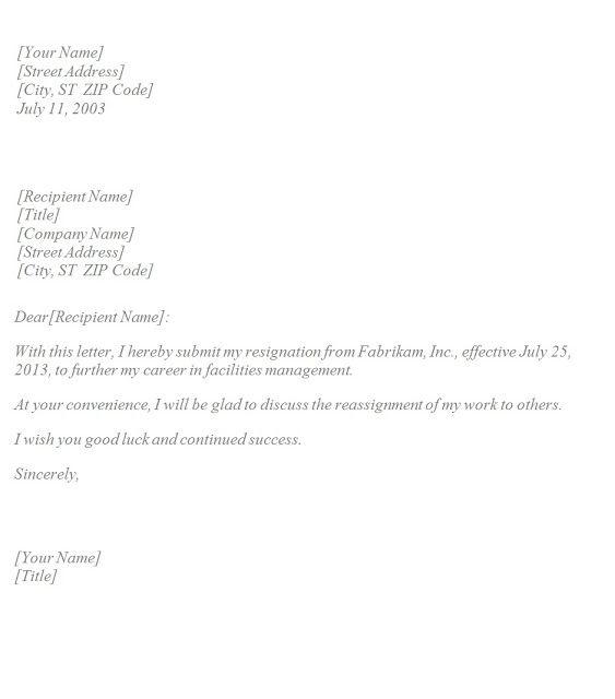 Basic Resignation Letter template resignation letter quitting – Templates for Resignation Letter