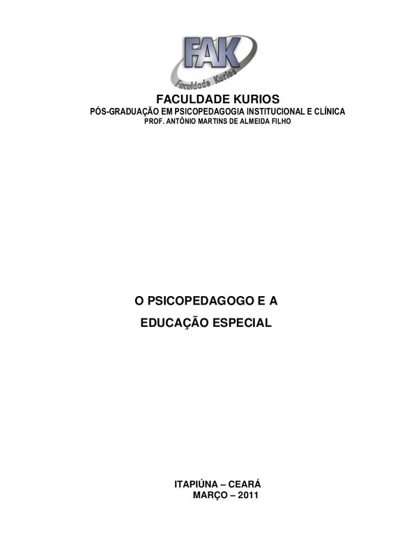apostila-o-psicopedagogo-e-a-educao-especial-pdf by Prof. Ant�nio Martins de Almeida Filho via Slideshare