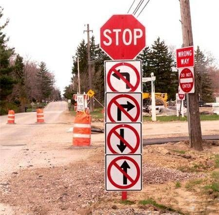 Well...given the choices...haha.   (The arrows really just clarify what they meant by the stop sign lol.)